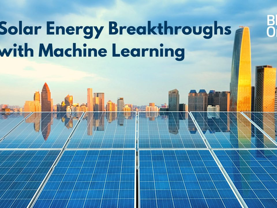 5 Solar Energy Breakthroughs with Machine Learning